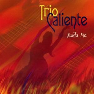 Baila Me by Trio Caliente on Apple iTunes